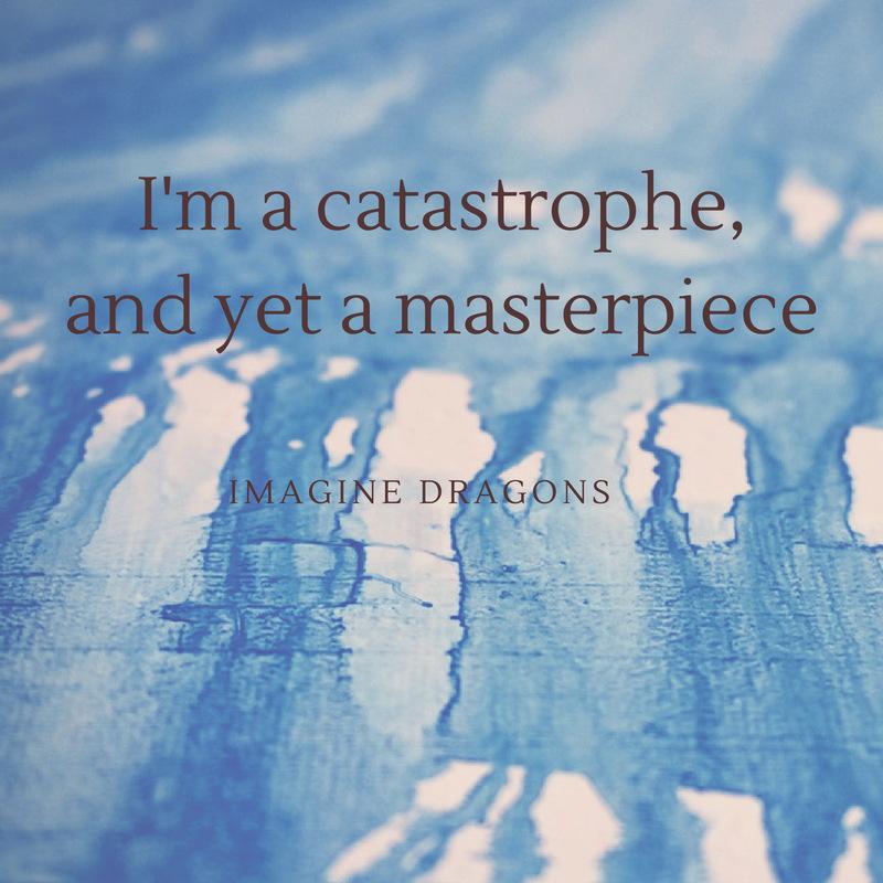 Imagine Dragons Quote