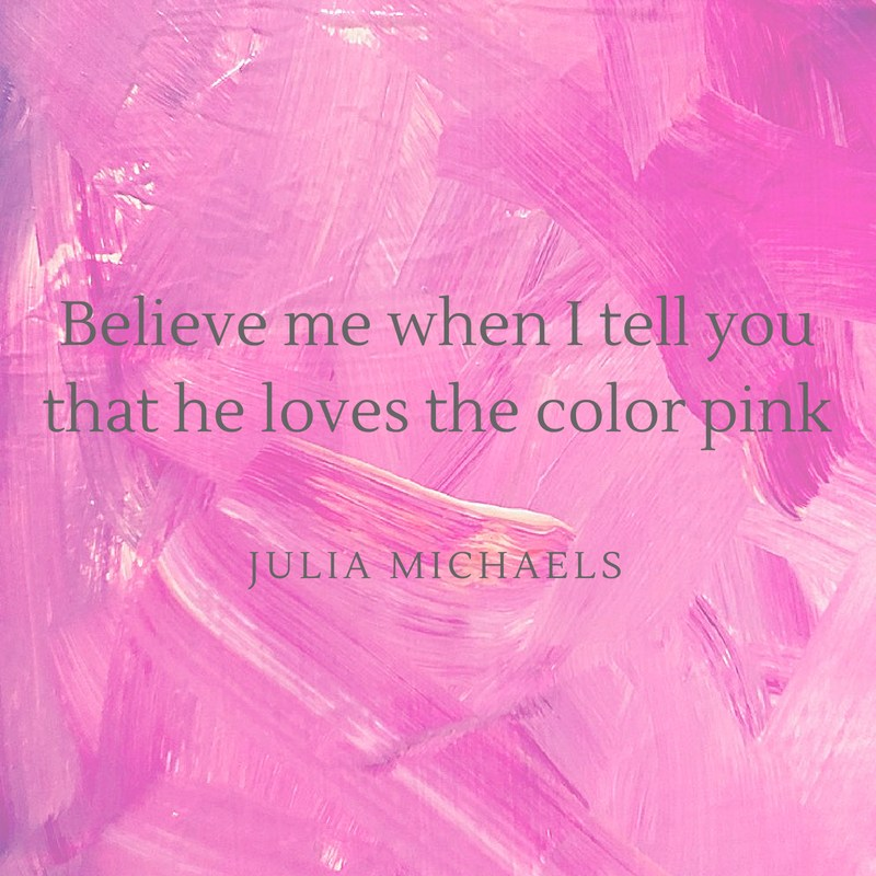 Julia Michaels Quote
