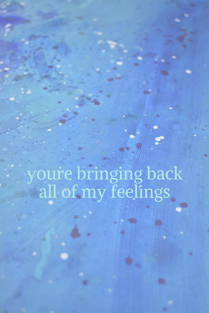 Julia Michaels Quote- all of my feelings
