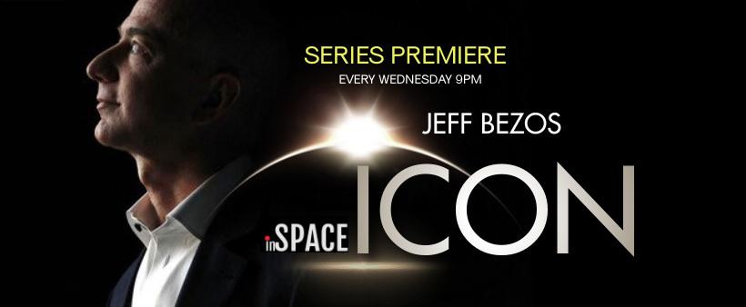 InSpace tv ICON Series Premiere - Jeff Bezos