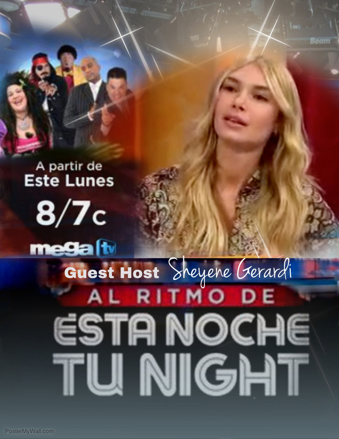 Esta noche tu night with Sheyene Gerardi