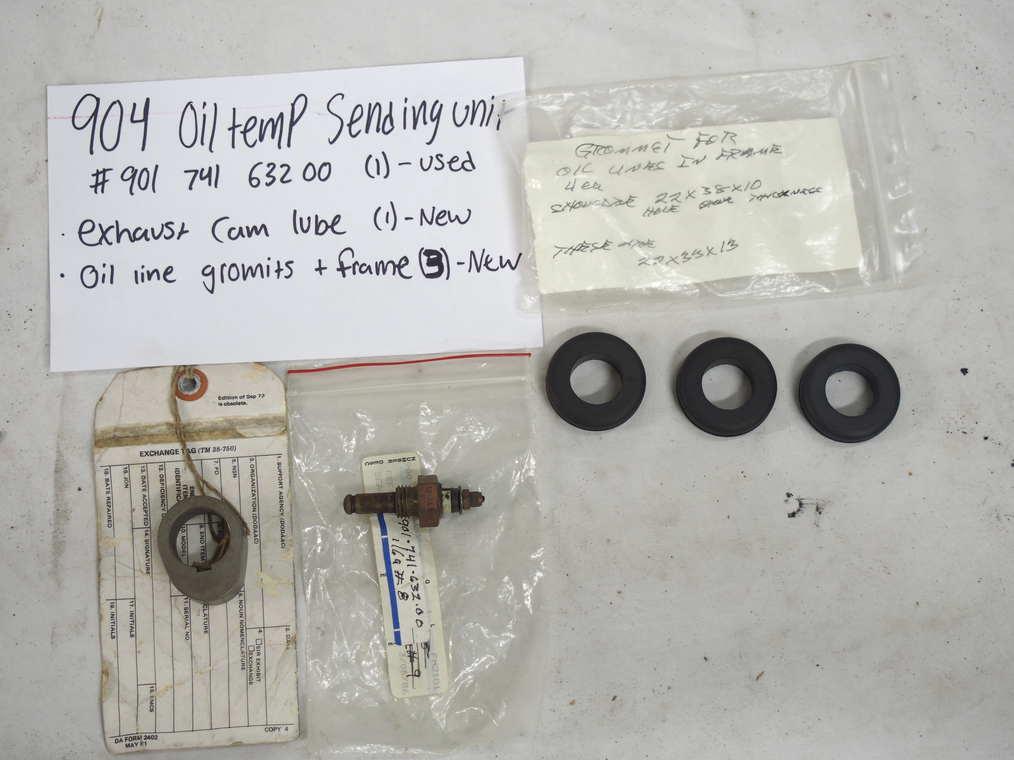 904 oil sending unit #901 741 632 00  (1) - Used   Exhaust cam lube (1) - New  Oil line grommets + frame (3) - New