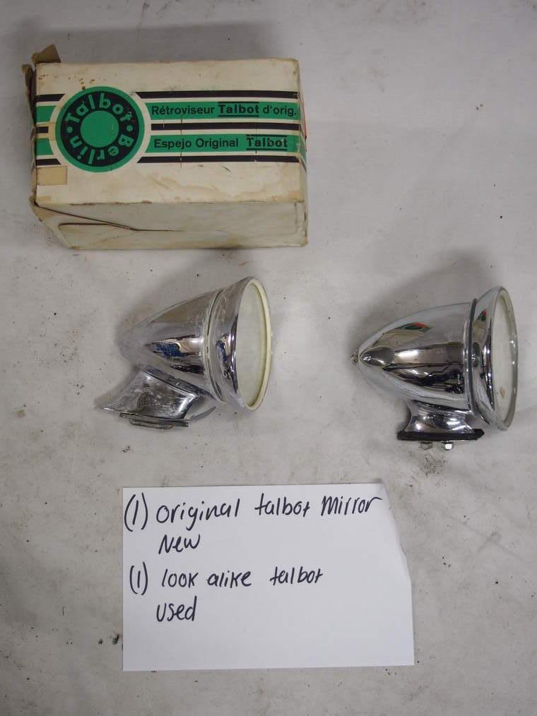 original Talbot mirror (1) - New  look alike Talbot  (1) - Used