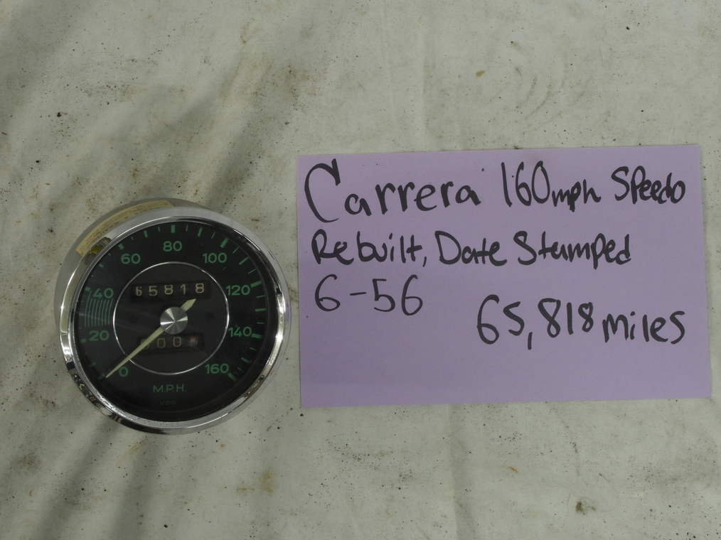 Carrera 160 MPH speedo. - Rebuilt, Date stamped 6-56, Showing 65,818 Miles